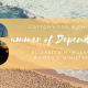 Summer of Dependence